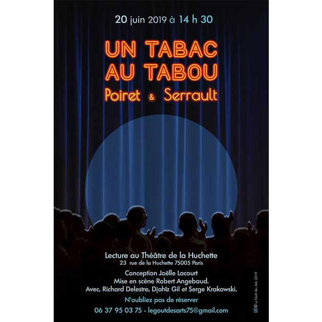 Conception du Spectacle «Un Tabac au Tabou » 2019 Joëlle Lacourt